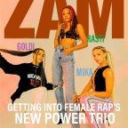 Z.A.M. : Getting Into Female Rap's New Power Trio